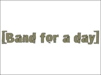 Band for a day [object object] Reference it bandforaday 200x150